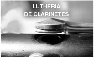 Luthier Clarinetes